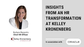 Insights from an HR Transformation at Kelley Kronenberg