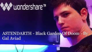 ASTENDARTH - Black Garden Of Doom - By Gal Aviad.mp4