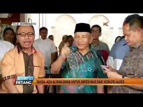 Jaksa: Ada Aliran Dana Untuk Amien Rais dari Korupsi Alkes