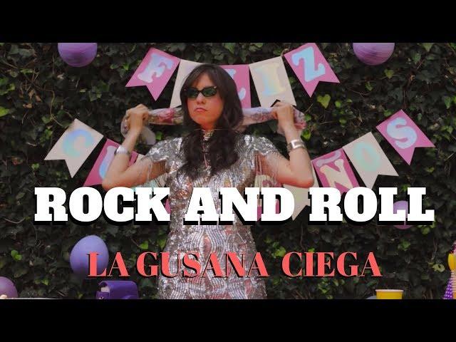 La Gusana Ciega - Rock and Roll (Video Oficial)