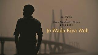 Jo Wada Kiya Woh Nibhana Padega | Cover By Rishabh Tiwari | Jai - Parthiv