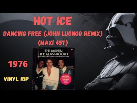 Hot Ice - Dancing Free (John Luongo Remix) (1976) (Maxi 45T)