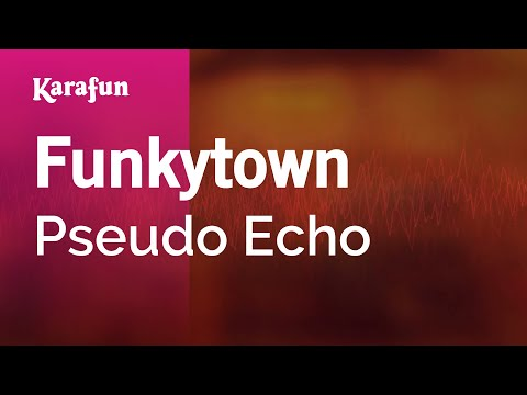 Karaoke Funkytown - Pseudo Echo *