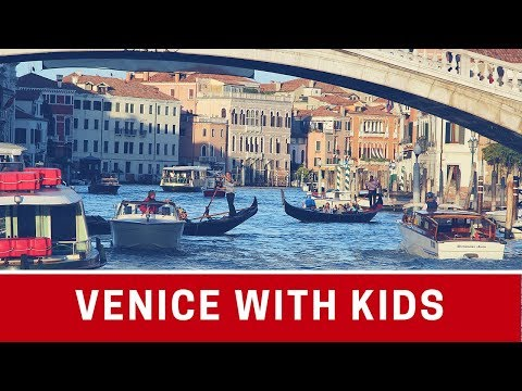 Venice with Kids | Top 5 Venice travel tips | Italy vacation | Travel Guide | Best things to do