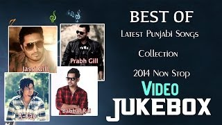 Best Of Babbal Rai, Jassi Gill, Prabh Gill, A-Kay | Latest Punjabi Songs Collection | Video Jukebox