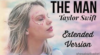 Taylor Swift - The Man (Extended Version)