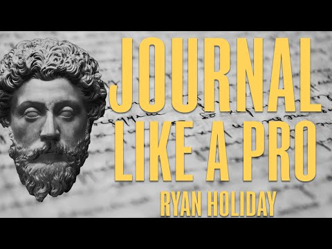7 Ways Marcus Aurelius Will Help You Journal Like A Pro   Ryan Holiday   Stoicism