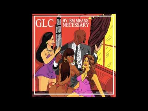 GLC - By Ism Means Necessary - 12 Noir La Mode  Ft. Scanlous (Prod. by Sledgren)