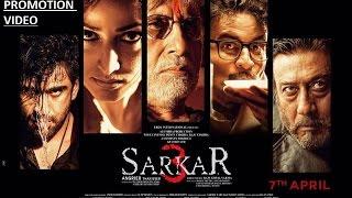 Download lagu Sarkar 3 Full Promotion Amitabh Bachchan Jackie Shroff Yami Gautam MP3