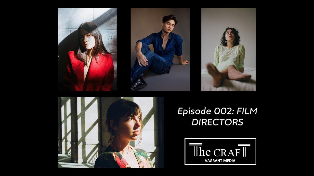 The Craft: Film Directors Ep 2