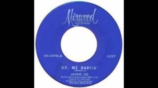 Jackie Lee - Oh My Darling - Raresoulie