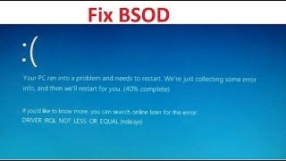 FIX Windows 10 DRIVER_IRQL_NOT_LESS_OR_EQUAL NDIS.sys BSOD