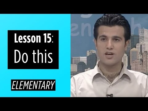 Elementary Levels - Lesson 15: Do This