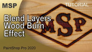 Blend Layers for a Wood Burn E…