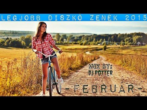 ☆Legjobb Diszkó Zenék 2015 Február | Best Disco Music 2015 February ☆