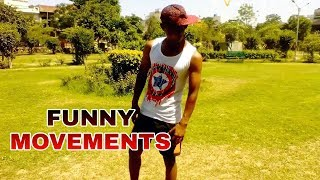 Funny movements    feat b boy vinay s    new funny video.