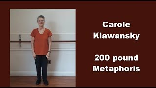 Carole Klawansky - A 200 Pound Metamorphis
