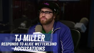 TJ Miller Responds to Alice Wetterlund Accusations- Jim Norton & Sam Roberts