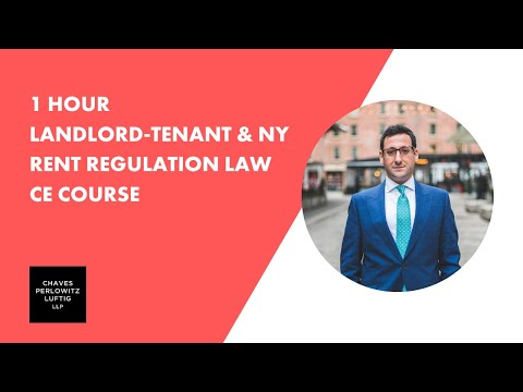 1 Hour CE Course Landlord-Tenant & NY Rent Regulation