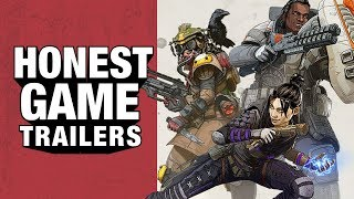Honest Game Trailers | Apex Legends