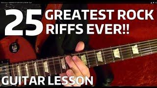 25 Greatest Rock Riffs Ever - Guitar Lesson