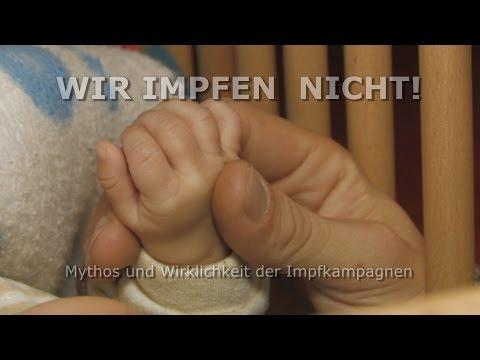 Wir Impfen Nicht! Mythos und Wirklichkeit der Impfkampagnen (ganzer Film)