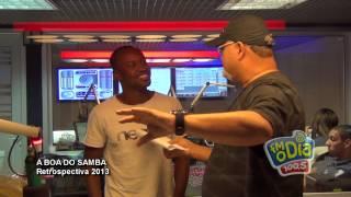 A Boa do Samba 2013 - Reprise