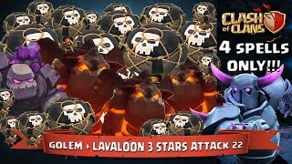 Clash Of Clans: Golem + Lavaloon 3 Stars Attack 22 (4 Spells Only!!!)