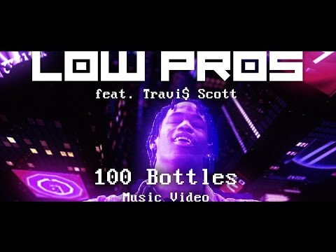 "Low Pros featuring Travi$ Scott ""100 Bottles"" Music Video"