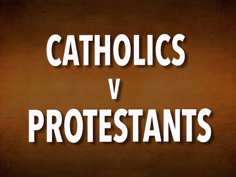 Catholics V Protestants