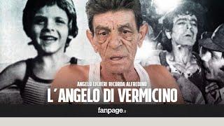 Vermicino, Angelo Licheri: