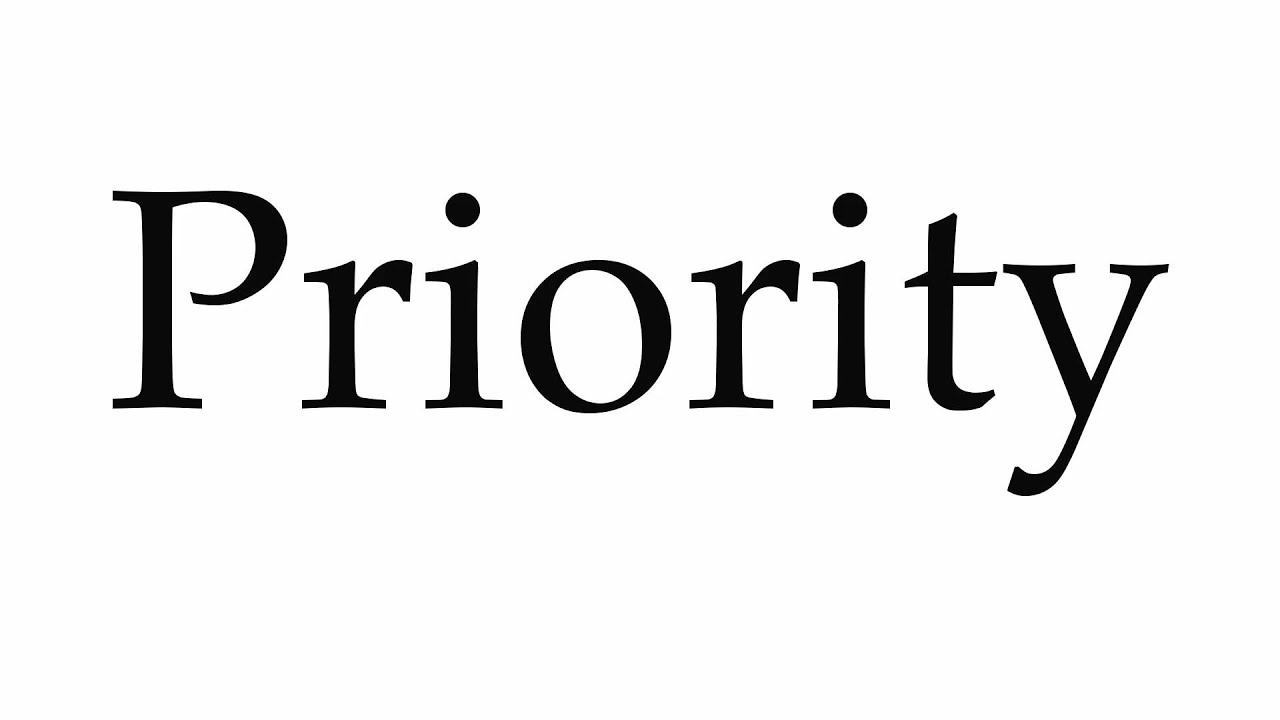 How to Pronounce Priority