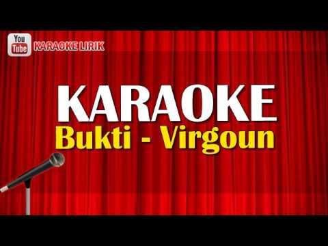 Bukti - Virgoun KARAOKE (No Vocal + Lirik Lagu) Terbaru 2018 Audio Video HD