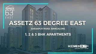 Assetz 63 Degree East  Sarjapur Bangalore