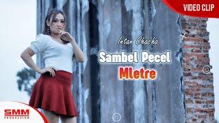 Intan Chacha - Sambel Pecel Mletre