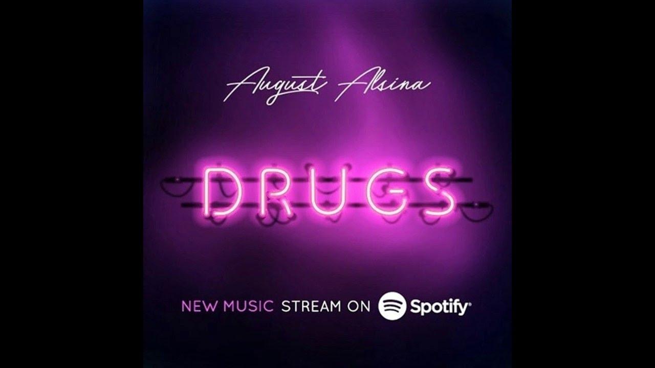 Download August Alsina - Drugs  LYRICS