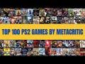 - Top 100 PS2 Games by Metacritic User Score
