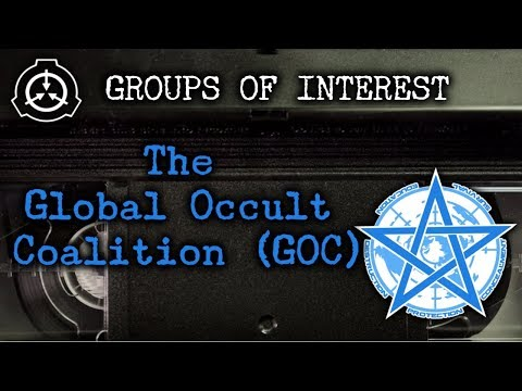 [SCP] Groups of Interest: The Global Occult Coalition (GOC)