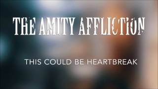 The Amity Affliction - This Could Be Heartbreak   Vocal Cover by Austin Ryder and Ethan