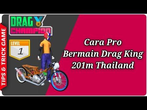 Cara Pro Bermain Drag King 201m Thailand