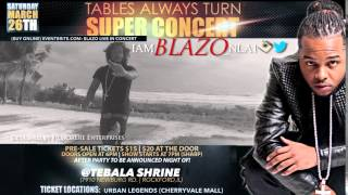 Blazo| Tables Always Turn Concert| March 26th Commercial 2