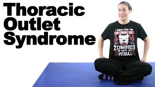 Thoracic Outlet Syndrome Stretches & Exercises - Ask Doctor Jo