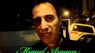 Los Leales - Saludo de Miguel Aragon a la pagina de Los Leales FANS