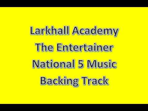The Entertainer Backing Track - National 5 Xylophone - Larkhall Academy