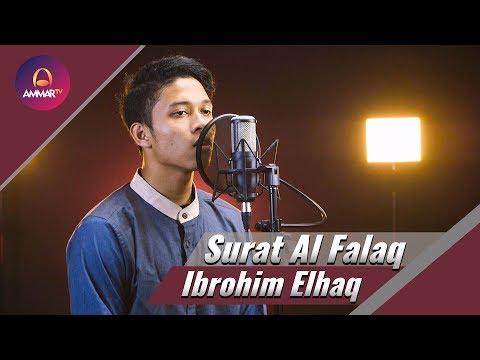 Ibrohim Elhaq - Surat Al Falaq