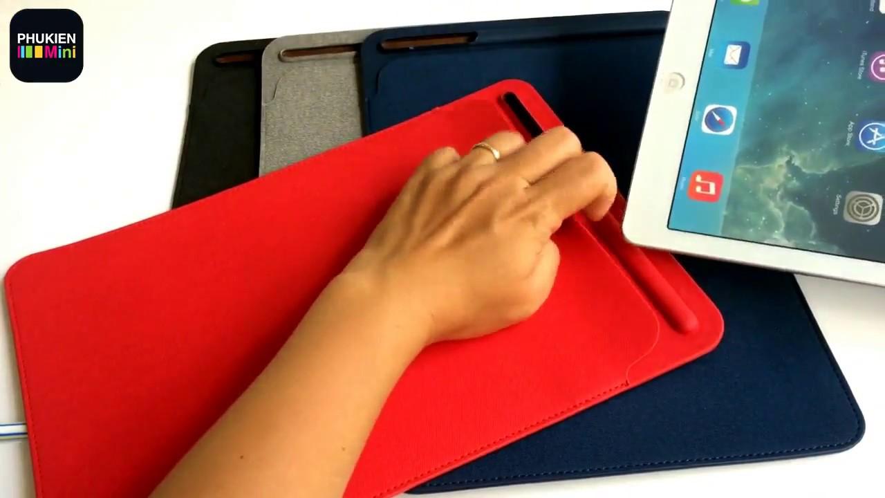 Túi đựng iPad, máy tính bảng có ngăn bút cảm ứng Apple