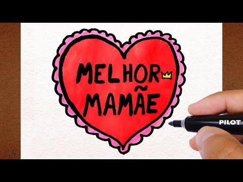 Como Desenhar um Cartão Melhor Mamãe, DIA DAS MÃES