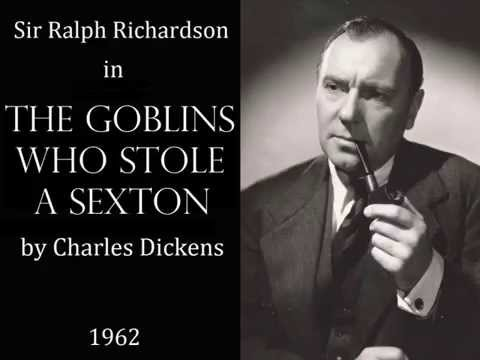 Ralhp Richardson in The Goblins who stole a Sexton by Charles Dickens - 1962 BBC Radio drama