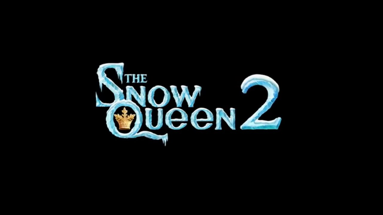 Nữ Hoàng Tuyết 2 – The Snow Queen 2