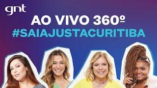 🔴 AO VIVO EM 360º! Kéfera, Astrid, Pitty, Mônica Martelli e Gaby Amarantos no #SaiaJustaCuritiba